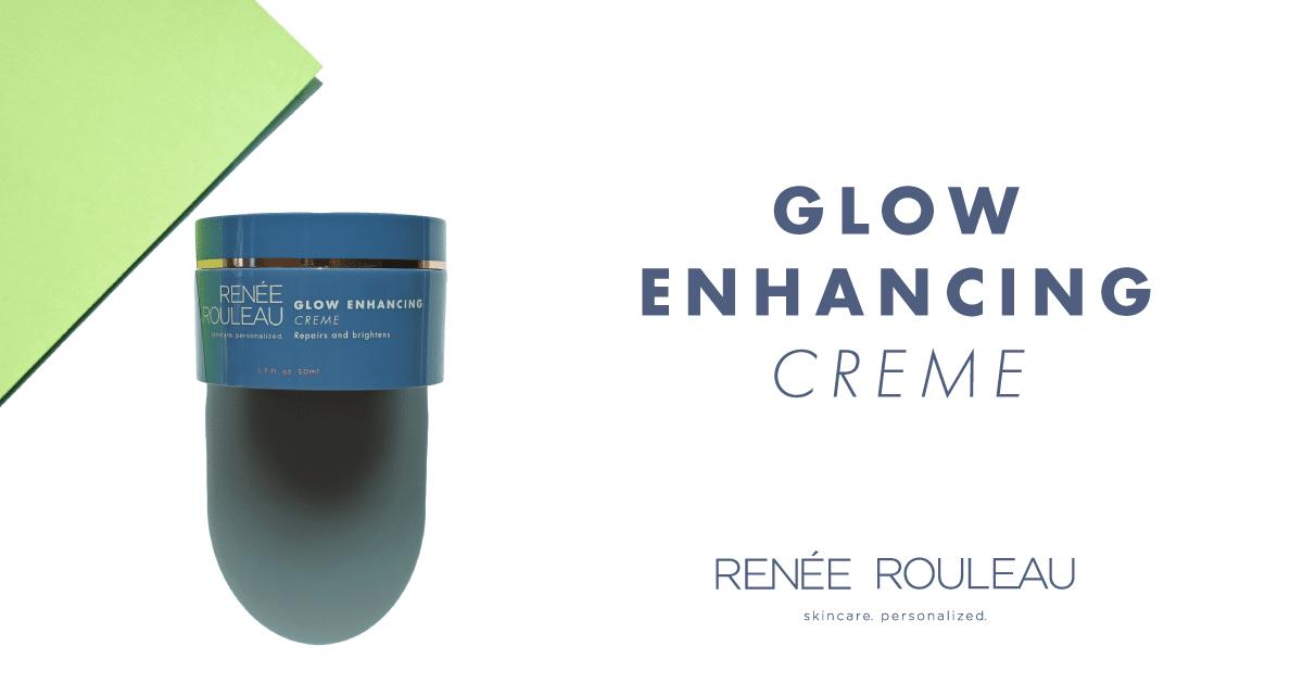 Renee Rouleau - Glow Enhancing Creme