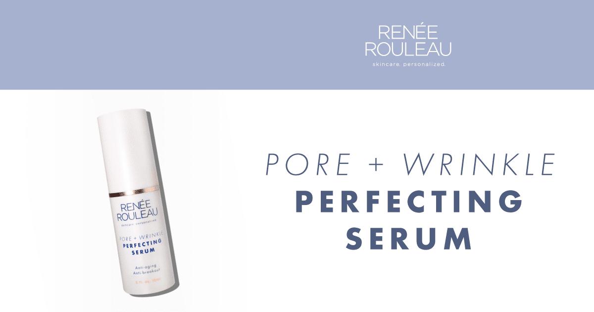 Renee Rouleau - Pore + Wrinkle Perfecting Serum