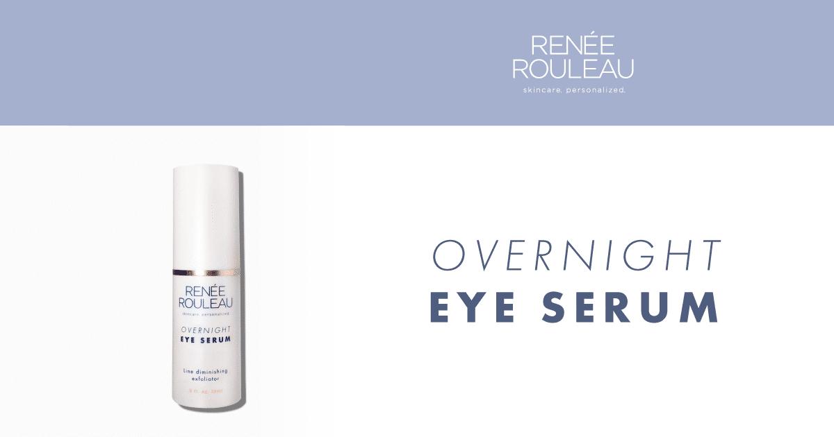 Renee Rouleau - Overnight Eye Serum
